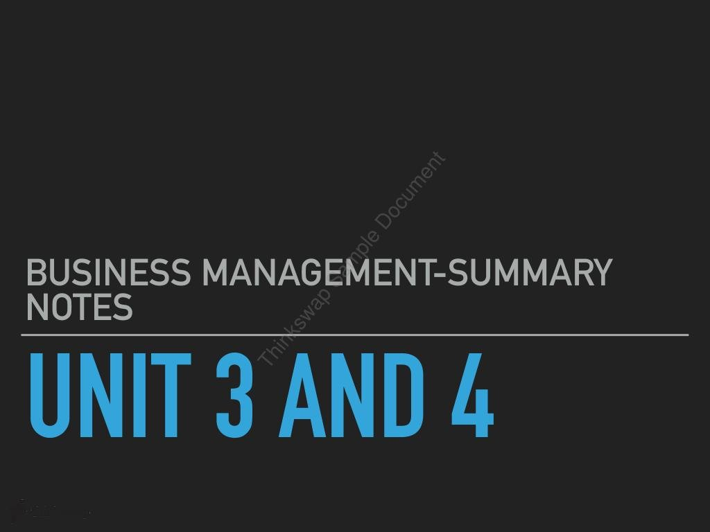 Unit 3 and 4 Review Summary Notes - Business Management  - Page 1