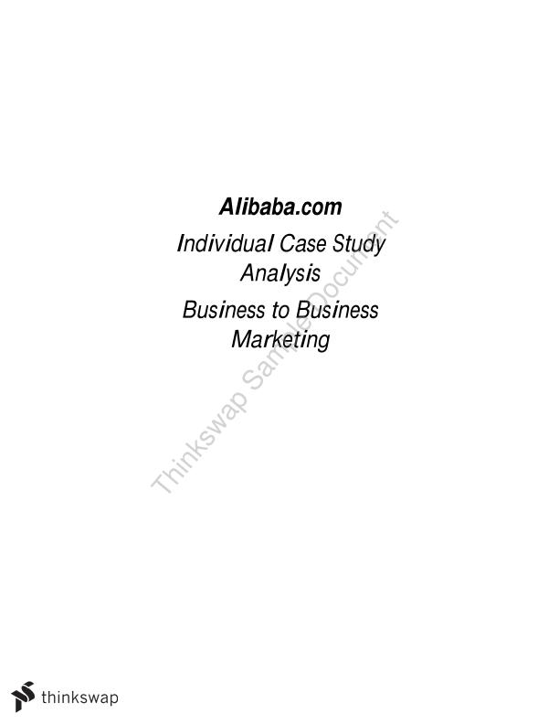 Individual Case Study Analysis Business to Business Marketing. Alibaba Case Study