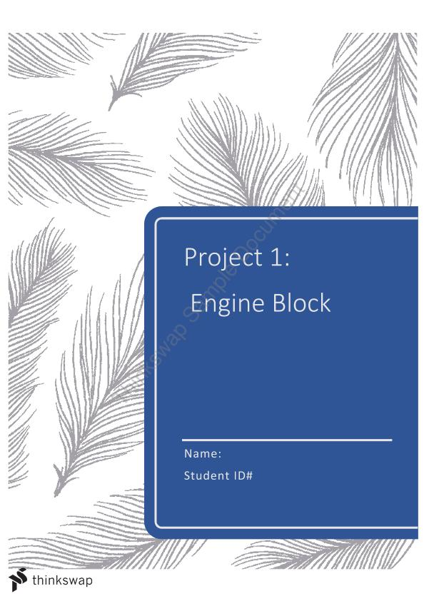 Manufacturing Engineering Subject. This is a Minor Project Which is About Engine Block Report.
