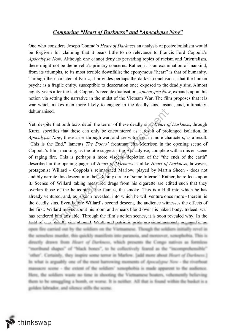 essays comparing heart darkness apocalypse now Comparing and contrasting joseph conrad's heart of darkness and francis ford coppola's apocalypse now we will write a custom essay sample on comparing and contrasting joseph conrad's heart of darkness and francis ford coppola's apocalypse now or any similar topic specifically for you do not waste your time send by clicking send, you agree to.