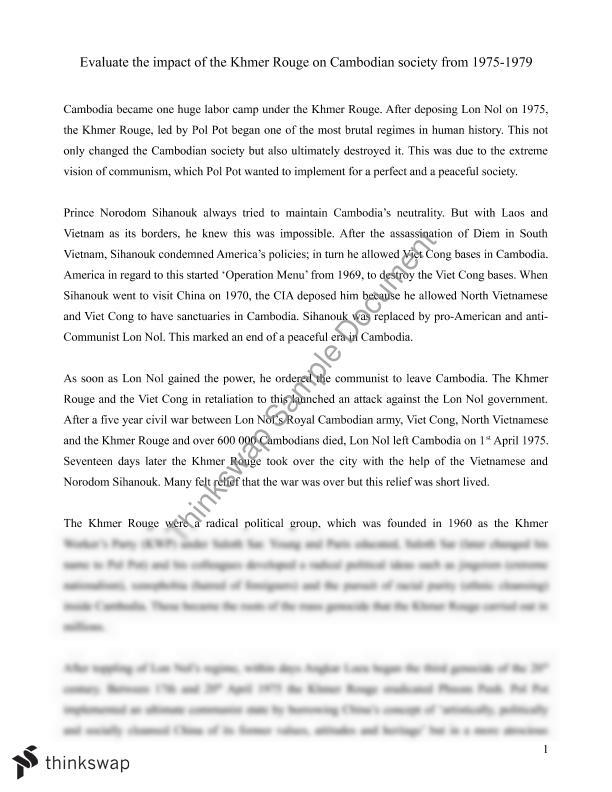 an essay on pol pot and the khmer rouge Essays related to the khmer rouge 1 once pol pot came into power, the khmer rouge immediately began revolutionizing cambodia for the ancient khmer empire.