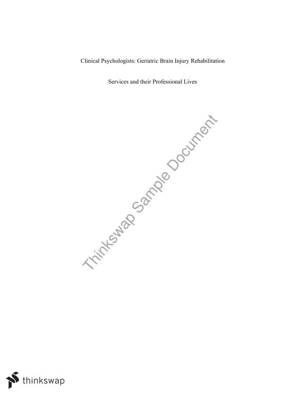 Clinical Psychologists: Geriatric Brain Injury Rehabilitation Services and their Professional Lives Essay