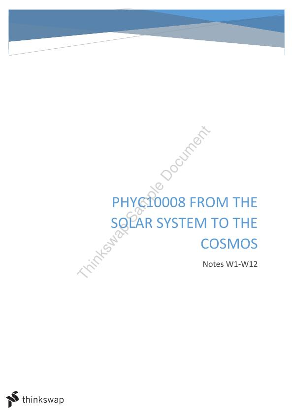 PHYC10008 All Notes | PHYC10008 - From the Solar System to