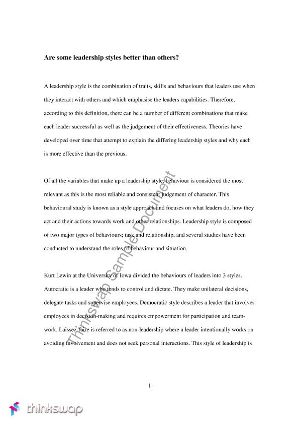 leadership approaches essay Perhaps counterintuitively, the colleges with a presidential leadership approach were unsuccessful in achieving change, even though they had strong senior leaders it was only when both senior and project leaders were aligned around an adaptive vision of change (a visionary leadership approach) that.