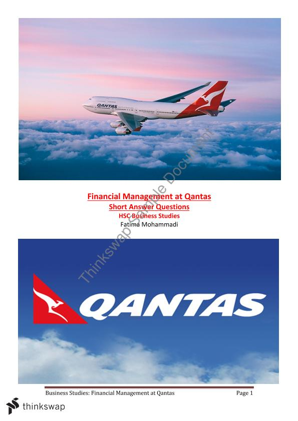 business studies finance qantas Got a stupid qantas case study assignment for business, it is on the strageties of qantas, how many do you suggest i put in its 3000 words max ( its on strategies and improvements to qantas financial mangement.