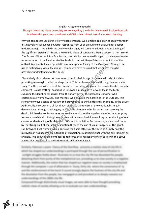 distinctively visual speech essay The distinctively visual has been successfully created within in a dry season lawson employs metonym to convey the innocence of the newcomers in juxtaposed with a dishevelled and unfashionable group conveyed with the use of alliteration, verbs and further metonymy to convey a dishevelled and unfashionable group.