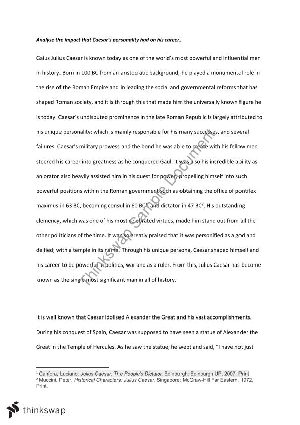 julius caesar band essay analyse the impact that caesar s  julius caesar band 6 essay analyse the impact that caesar s personality had on his career