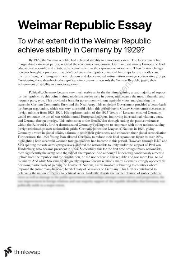 Compare And Contrast Essay Examples For High School Germany Essay To What Extent Did The Weimar Republic Achieve Stability In  Germany By  What Is A Thesis Statement In An Essay also High School Persuasive Essay Examples Germany Essay To What Extent Did The Weimar Republic Achieve  High School Application Essay Examples