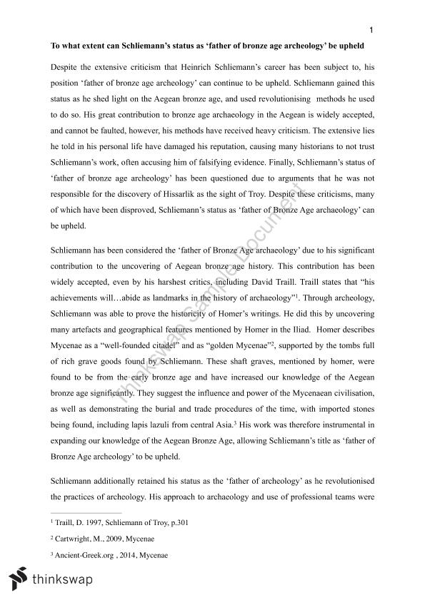 High School Entrance Essay Essay To What Extent Can Schliemanns Status As Father Of Bronze Age  Archeology Be Political Science Essay also Thesis For Essay To What Extent Can Schliemanns Status As Father Of Bronze Age  Narrative Essay Thesis