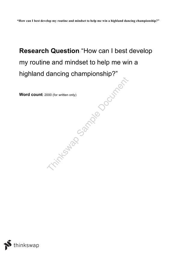 Highland Dancing - How can I best develop my routine and mindset to help me win a highland dancing championship?
