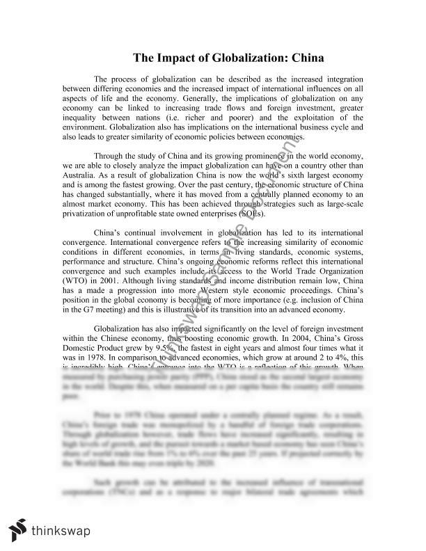 an essay on globalisation and china The essay first traces the origin of globalization before offering some positive and practical strategy toward its challenge to the author, globalization in culture is stubbornly resisted by the other strong force: localization and various types of ethnicism or nationalism in the face of the current strong impact of economic.