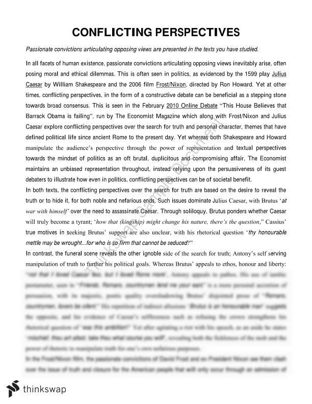essays julius caesar conflicting perspectives Conflicting perspectives julius caesar by shakespeare and the iron lady film conflicting perspectives julius caesar by shakespeare essay on conflicting perspectives.